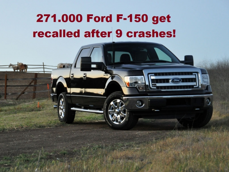 271.000 Ford F-150 get recalled after 9 crashes!